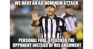 """Picture of a referee with the caption """"we have an ad hominem attack; Personal foul, attacks the opponent instead of the argument"""""""